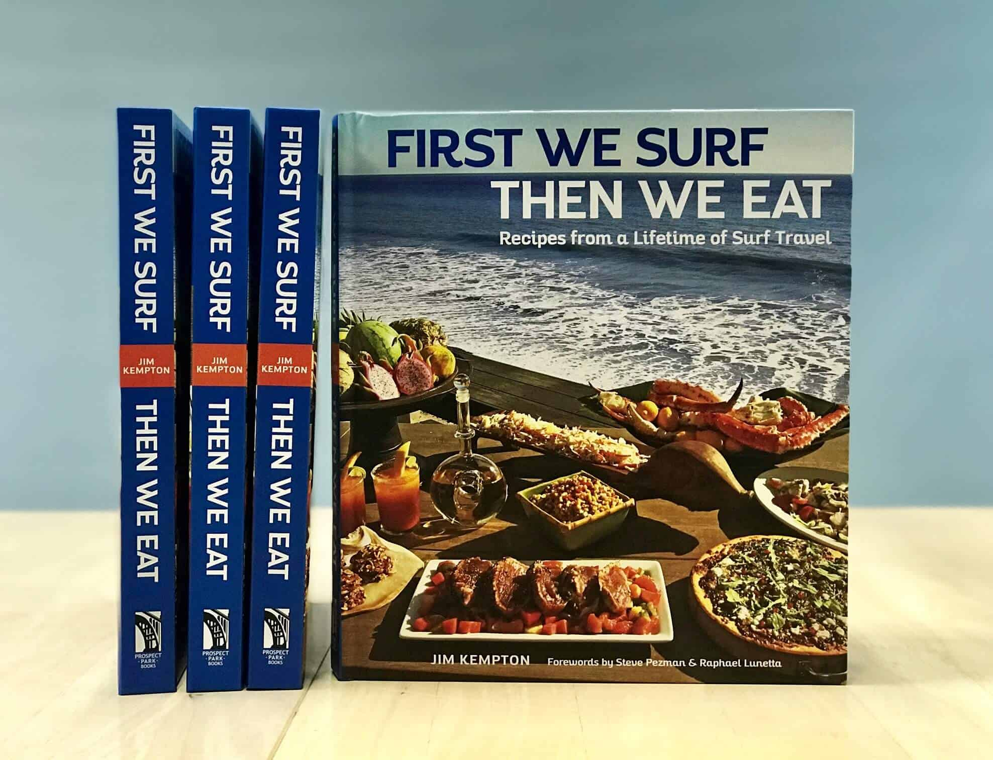 First We Surf Then We Eat Cook Book