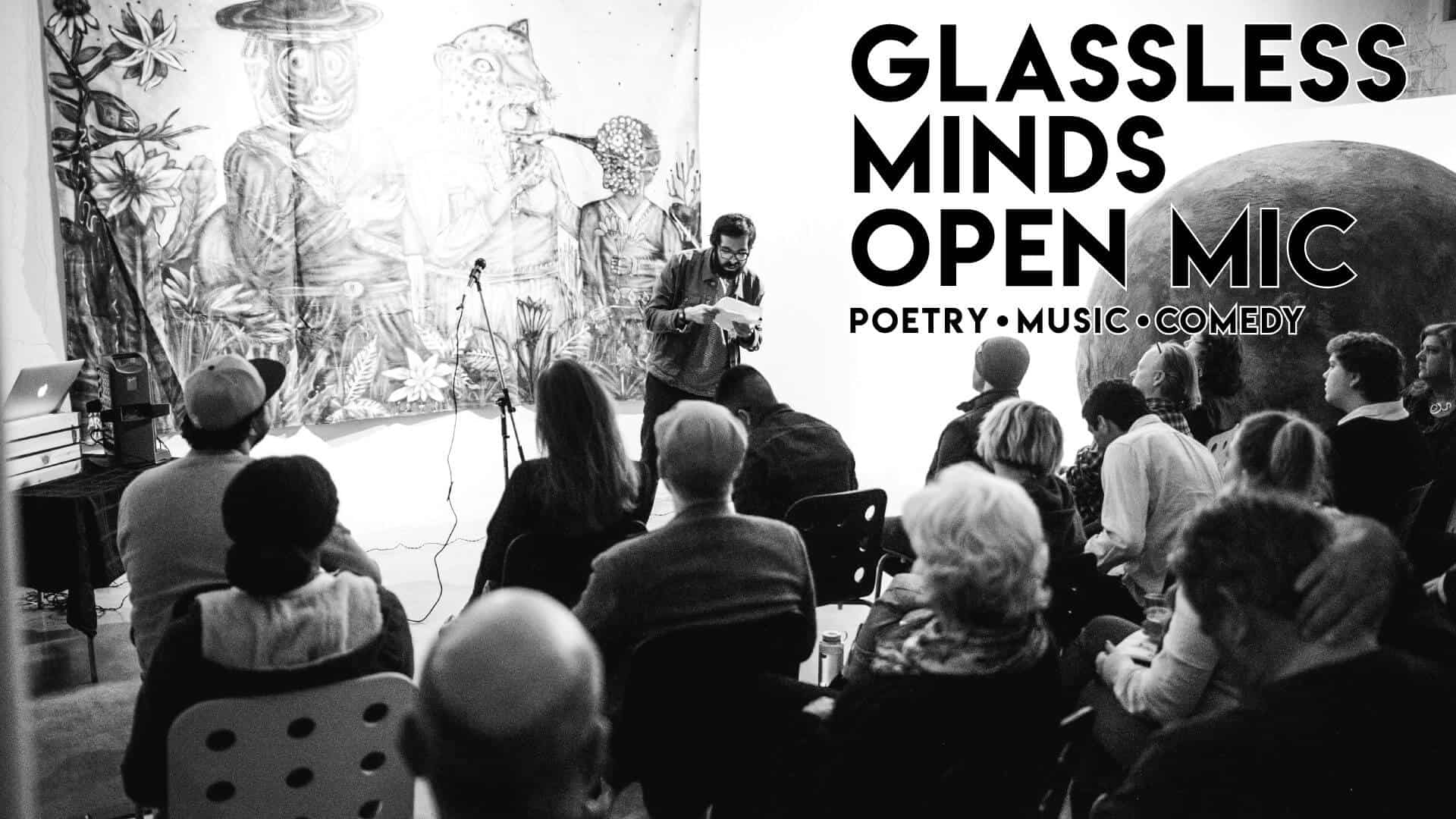 Glassless Minds Open Mic feat. Rudy Francisco